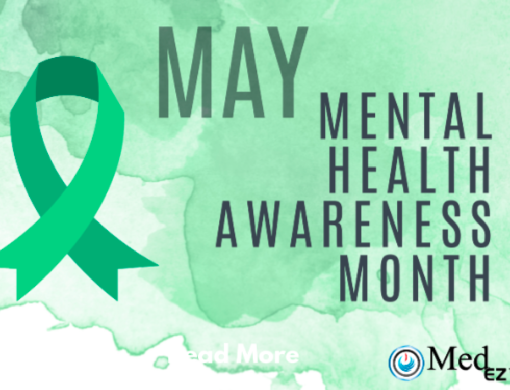 Mental Health Awareness Month with MedEZ™